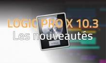 Logic Pro X 10.3 – Les nouveautés